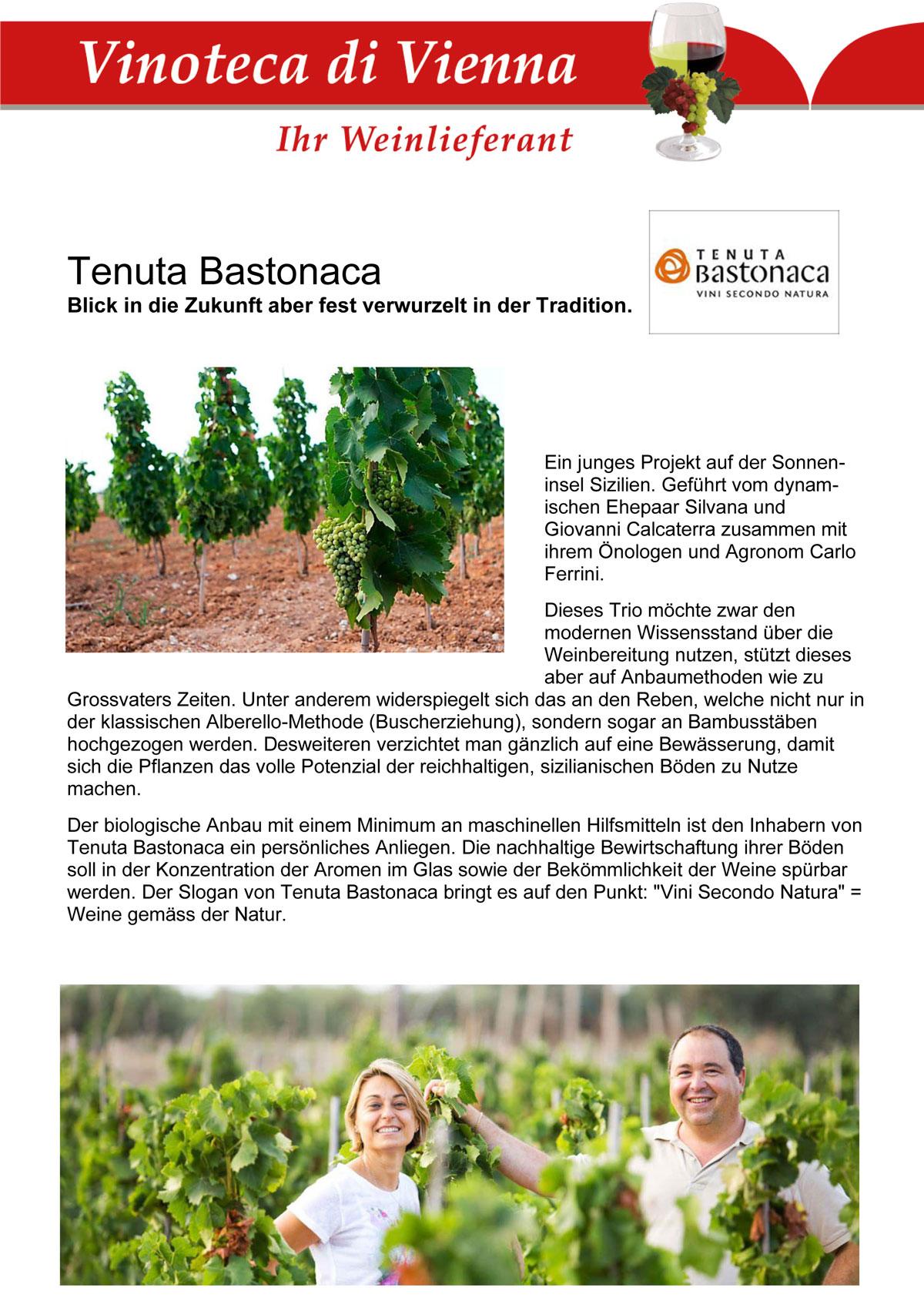 Tenuta Bastonaca, Blick in die Zukunft aber fest verwurzelt in der Tradition.