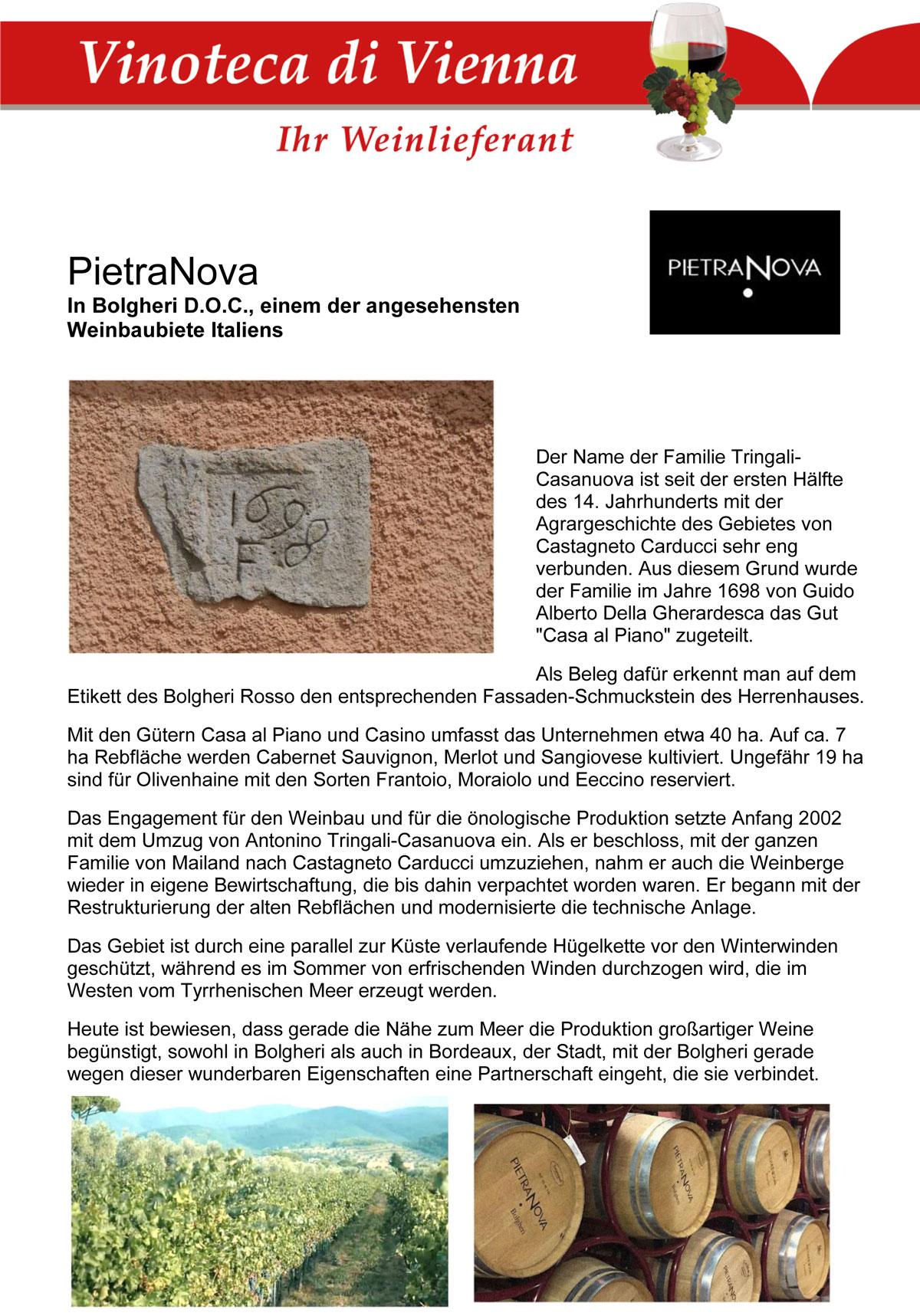 PietraNova, In Bolgheri D.O.C., einem der angesehensten Weinbaubiete Italiens