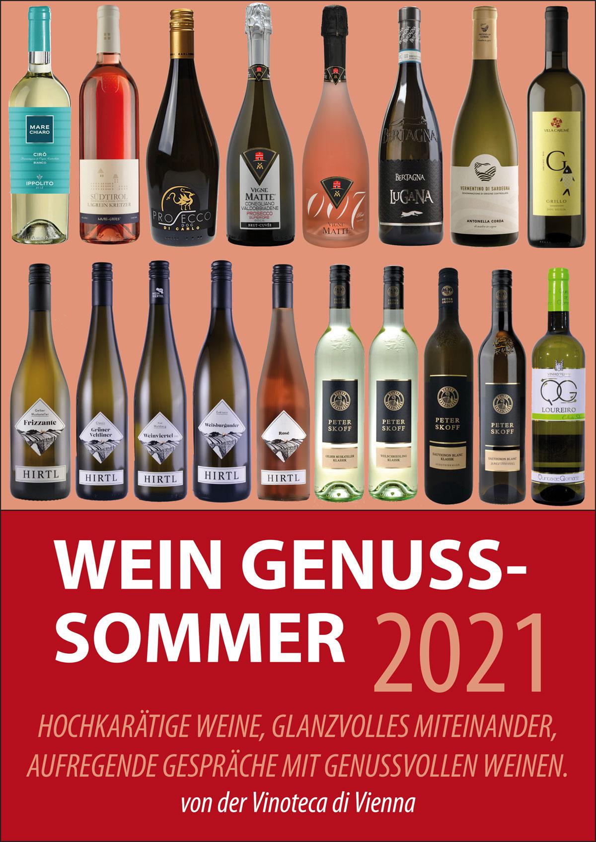 Wein Genuss-Sommer 2021 und die Party kann beginnen